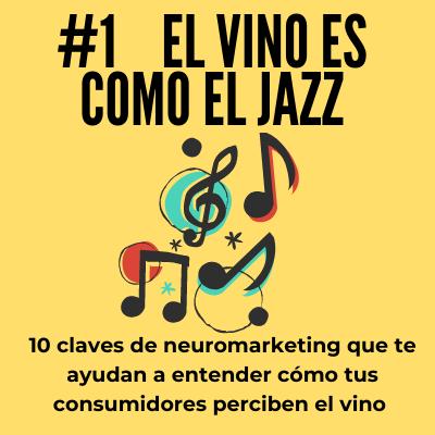 El Vino es como el Jazz