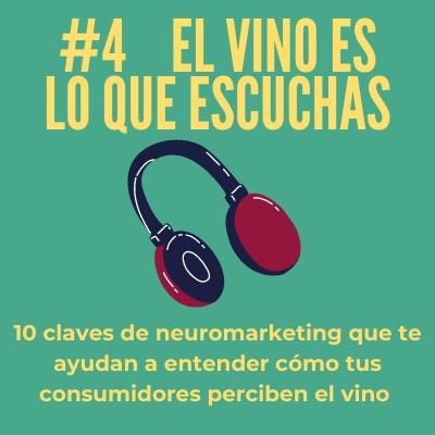 El Vino es lo que Escuchas